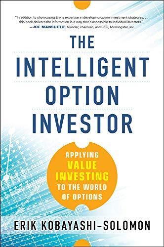 The Intelligent Option Investor: Applying Value Investing: Erik Kobayashi-Solomon