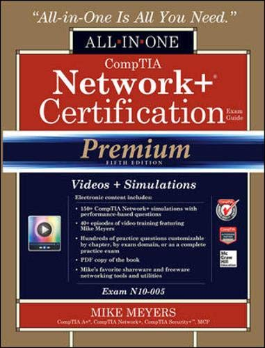 9780071833714: CompTIA Network+ Certification All-in-One Exam Guide, Premium Fifth Edition (Exam N10-005)
