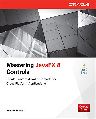 9780071833776: Mastering JavaFX 8 Controls (Oracle Press)