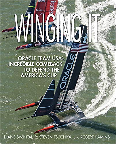 9780071834124: Winging It: ORACLE TEAM USA's Incredible Comeback to Defend the America's Cup (International Marine-RMP)