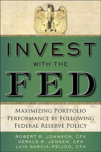 9780071834407: Invest with the Fed: Maximizing Portfolio Performance by Following Federal Reserve Policy