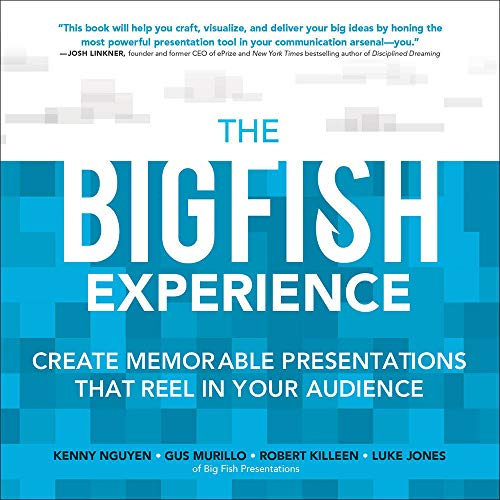 9780071834926: The Big Fish Experience: Create Memorable Presentations That Reel In Your Audience