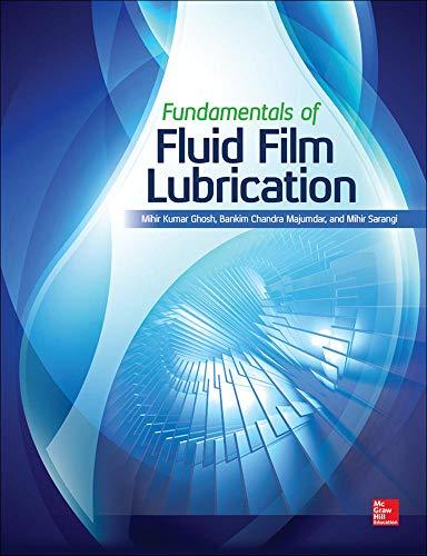 Fundamentals of Fluid Film Lubrication (Mechanical Engineering)