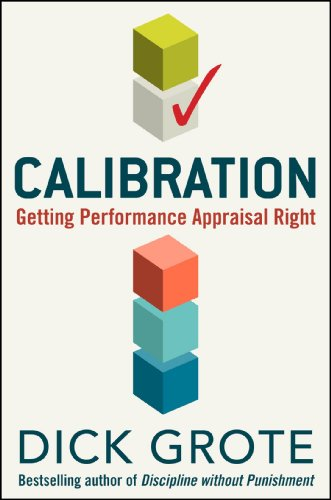 9780071835114: Calibration: Getting Performance Appraisal Right