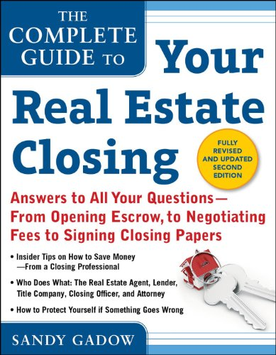 9780071835503: The Complete Guide to Your Real Estate Closing, Second Edition: Answers to All Your Questions- From Opening Escrow, To Negotiating Fees, To Signing Closing Papers