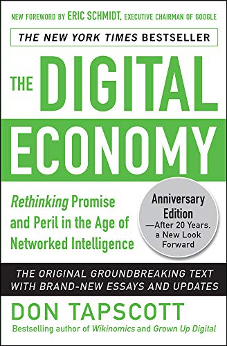 9780071835558: The Digital Economy ANNIVERSARY EDITION: Rethinking Promise and Peril in the Age of Networked Intelligence