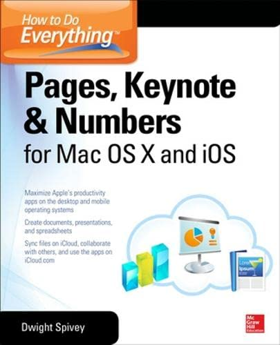 9780071835701: How to Do Everything Pages, Keynote & Numbers for OS X and iOS