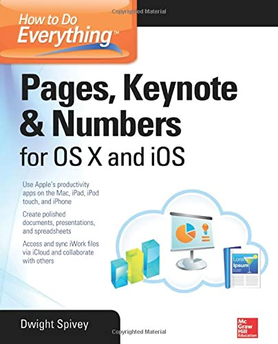 9780071835701: How to Do Everything: Pages, Keynote & Numbers for OS X and iOS