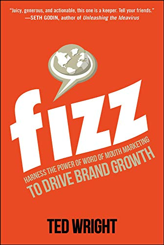 9780071835749: Fizz: Harness the Power of Word of Mouth Marketing to Drive Brand Growth