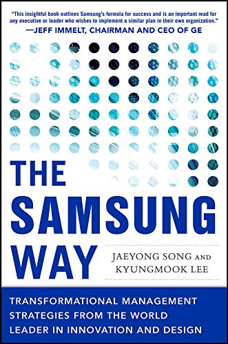 9780071835794: The Samsung Way: Transformational Management Strategies from the World Leader in Innovation and Design