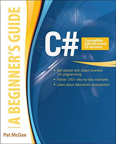 9780071835831: C# 5.0: A Beginner's Guide