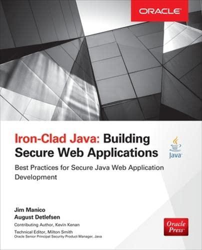 9780071835886: Iron-Clad Java: Building Secure Web Applications