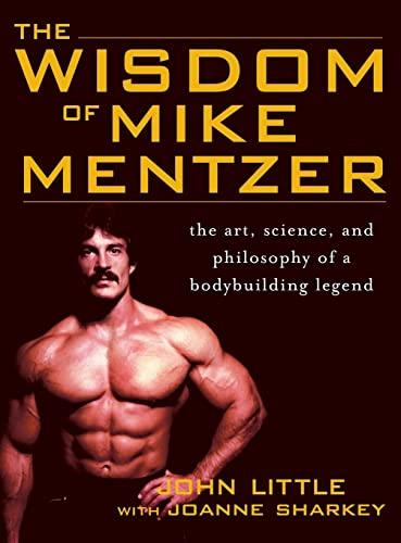 9780071836357: Wisdom of Mike Mentzer