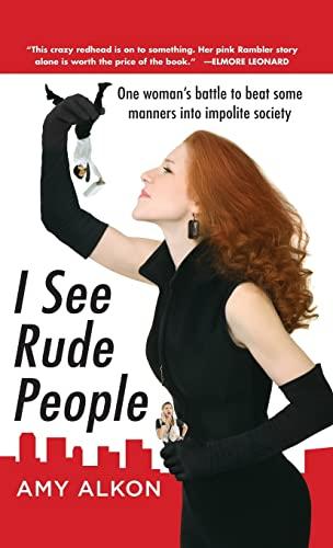 9780071836395: I See Rude People
