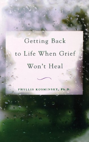 9780071836401: Getting Back to Life When Grief Won't Heal