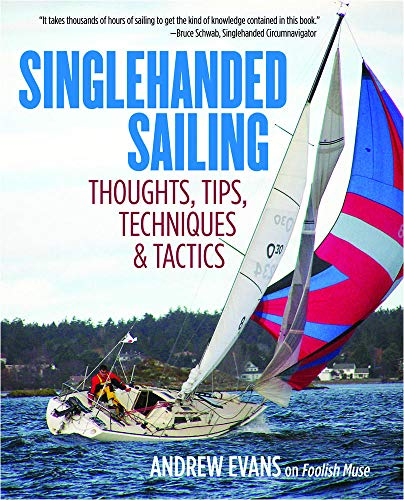 9780071836531: Singlehanded Sailing: Thoughts, Tips, Techniques & Tactics (International Marine-RMP)