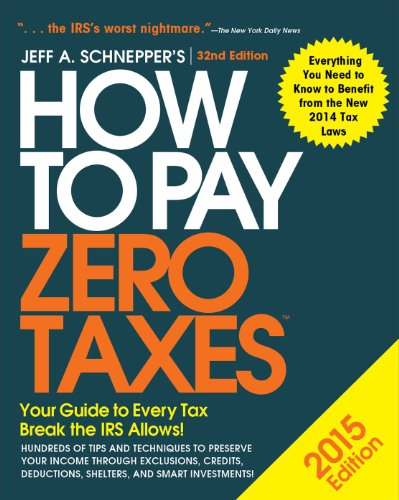 9780071836661: How to Pay Zero Taxes 2015: Your Guide to Every Tax Break the IRS Allows