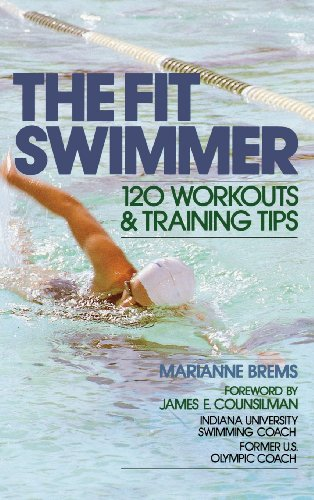 9780071836708: The Fit Swimmer: 120 Workouts & Training Tips