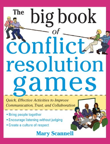 9780071836715: The Big Book of Conflict Resolution Games: Quick, Effective Activities to Improve Communication, Trust, Andcollaboration ( Big Book ) (Business Skills and Development)