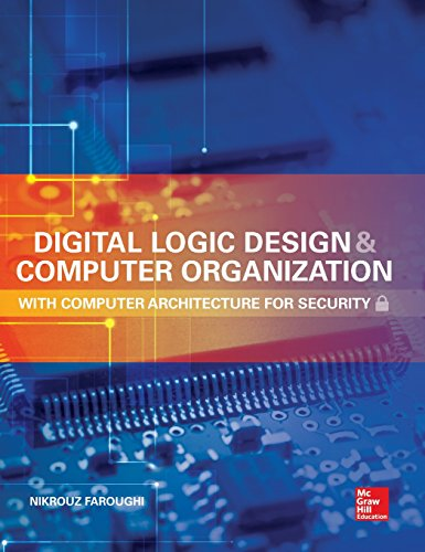 9780071836906: Digital Logic Design and Computer Organization with Computer Architecture for Security