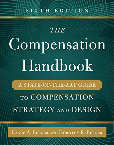 9780071836999: The Compensation Handbook, Sixth Edition: A State-of-the-Art Guide to Compensation Strategy and Design