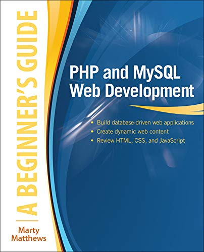 9780071837309: PHP and MySQL Web Development: A Beginner's Guide