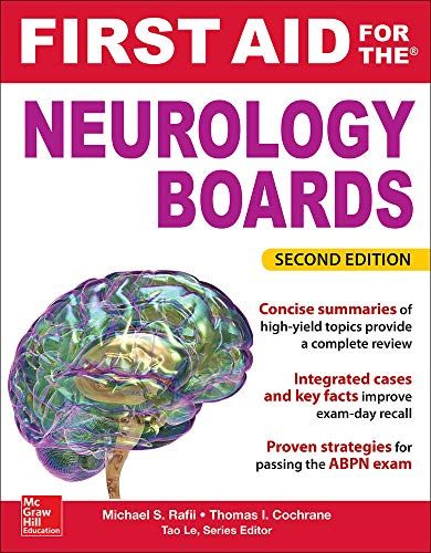 First Aid for the Neurology Boards, 2nd Edition: Rafii, Michael; Cochrane, Thomas