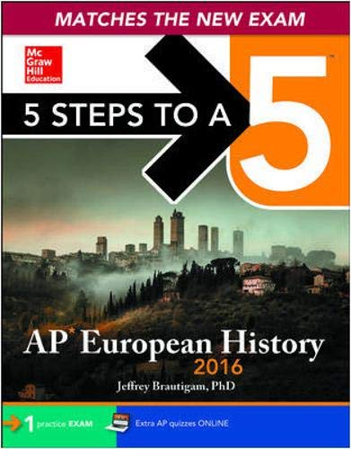 9780071837699: 5 Steps to a 5 AP European History 2016 Edition