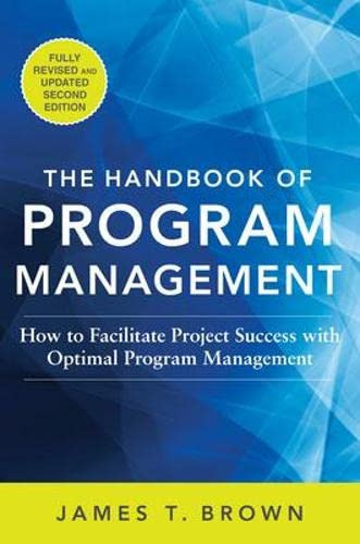 9780071837859: The Handbook of Program Management: How to Facilitate Project Success with Optimal Program Management, Second Edition (Business Books)