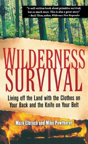 9780071837965: Wilderness Survival: Living Off the Land with the Clothes on Your Back and the Knife on Your Belt