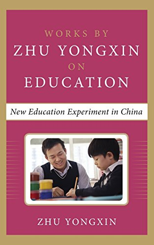 9780071838177: New Education Experiment in China (Works by Zhu Yongxin on Education Series)