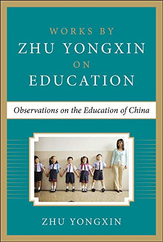 9780071838214: Observations on the Education of China (Works by Zhu Yongxin on Education Series)