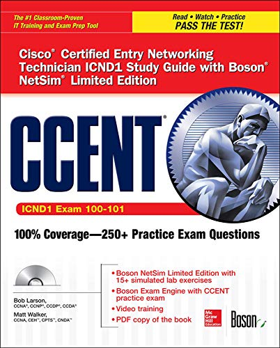 9780071838399: CCENT Cisco Certified Entry Networking Technician ICND1 Study Guide (Exam 100-101) with Boson NetSim Limited Edition (Certification Press)