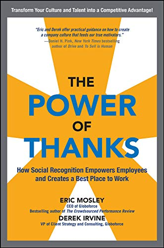 9780071838405: The Power of Thanks: How Social Recognition Empowers Employees and Creates a Best Place to Work