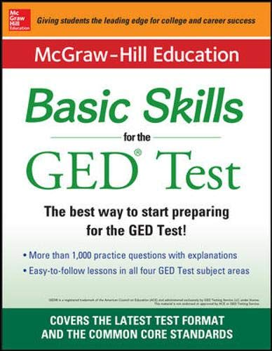 9780071838467: McGraw-Hill Education Basic Skills for the GED Test (Test Prep)