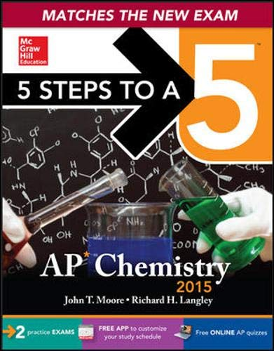9780071838511: 5 Steps to a 5 AP Chemistry, 2015 Edition (5 Steps to a 5 on the Advanced Placement Examinations)