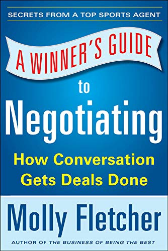 9780071838788: A Winner's Guide to Negotiating: How Conversation Gets Deals Done