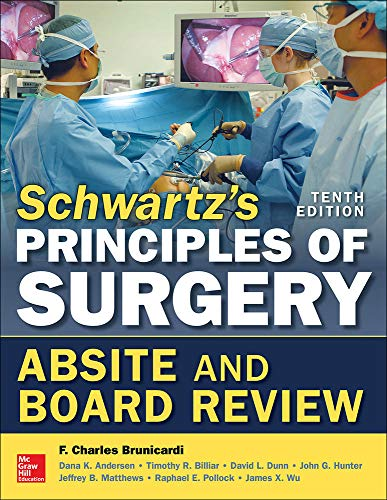 Schwartz's Principles of Surgery ABSITE and Board: F. Brunicardi, Dana