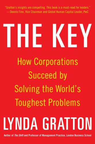 9780071838962: The Key: How Corporations Succeed by Solving the World's Toughest Problems