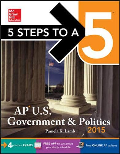 9780071839143: 5 Steps to a 5 AP US Government and Politics, 2015 Edition (5 Steps to a 5 on the Advanced Placement Examinations Series)