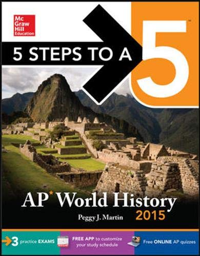 9780071839167: 5 Steps to a 5 AP World History, 2015 Edition (5 Steps to a 5 on the Advanced Placement Examinations Series)