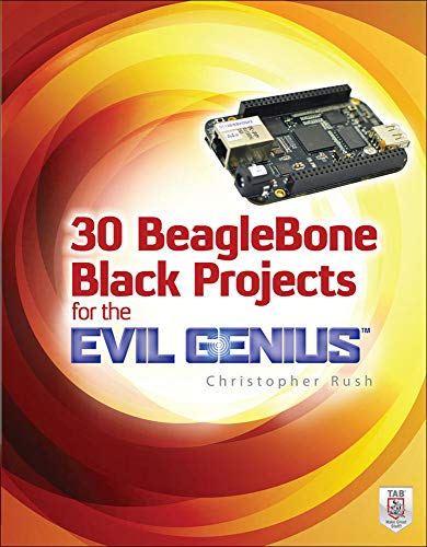 9780071839280: 30 BeagleBone Black Projects for the Evil Genius