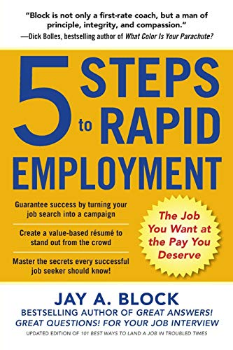 9780071839303: 5 Steps to Rapid Employment: The Job You Want at the Pay You Deserve (Business Books)