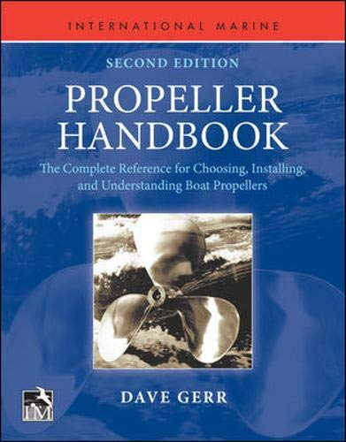 9780071839587: Propeller Handbook, Second Edition: The Complete Reference for Choosing, Installing, and Understanding Boat Propellers