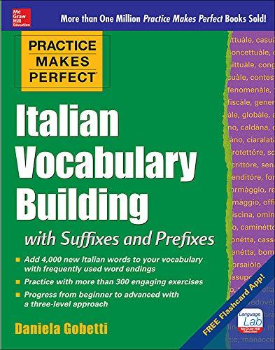 9780071839716: Practice Makes Perfect: Italian Vocabulary Builder (Practice Makes Perfect Series)