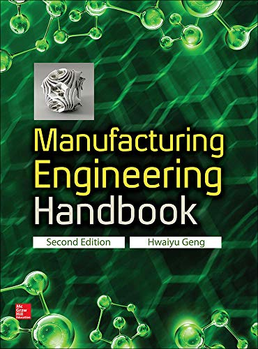 9780071839778: Manufacturing Engineering Handbook, Second Edition
