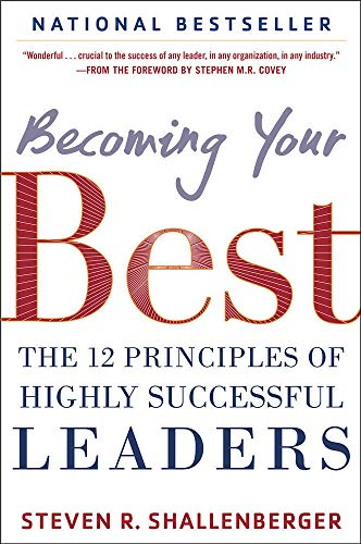 9780071839983: Becoming Your Best: The 12 Principles of Highly Successful Leaders