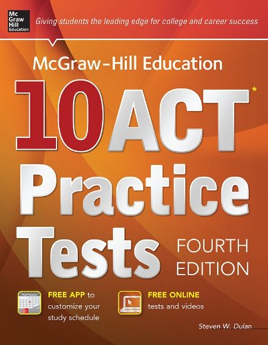 9780071840262: McGraw-Hill Education 10 ACT Practice Tests, 4th Edition (Mcgraw-Hill's 10 Act Practice Tests)