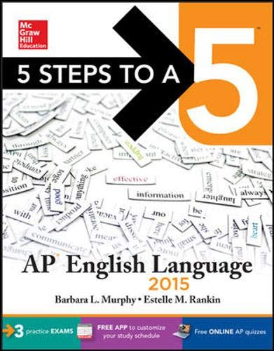 9780071840286: 5 Steps to a 5 AP English Language, 2015 Edition (5 Steps to a 5 on the Advanced Placement Examinations Series)