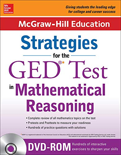 9780071840422: McGraw-Hill Education Strategies for the GED Test in Mathematical Reasoning with CD-ROM (Mcgraw Hill's Ged Mathematics)